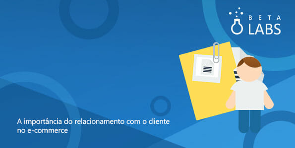IMPORTANCIA DO RELACIONAMENTO ECOMMERCE