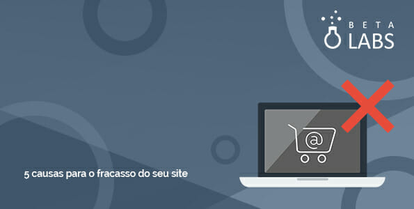 banner das causas de fracasso do e-commerce