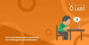 banner do artigo sobre como humanizar seu e-commerce